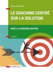 Le coaching centré sur la solution (2e édition) - Couverture - Format classique