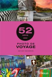 Photo de voyage : 52 défis - Couverture - Format classique
