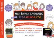 Mes fiches Larousse spécial grammaire - Couverture - Format classique