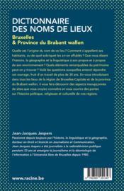 Dictionnaire des noms de lieux; Bruxelles et la province du Brabant wallon - 4ème de couverture - Format classique