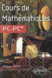Cours De Maths Pc-Pc* - Intérieur - Format classique