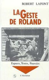 Geste De Roland Tome2 Espaces,Textes,Pouvoirs - Intérieur - Format classique