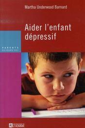 Aider l'enfant dépressif - Intérieur - Format classique