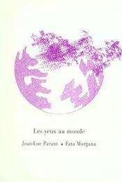 Yeux Au Monde (Les) - Intérieur - Format classique