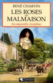 Les Roses De Malmaison - Couverture - Format classique