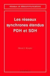 Les Reseaux Synchrones Etendus Pdh & Sdh (Collection Reseaux Et Telecommunications) - Couverture - Format classique