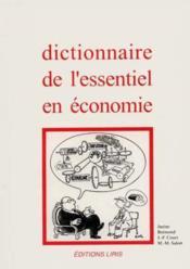 Dictionnaire De L'Essentiel En Economie - Couverture - Format classique