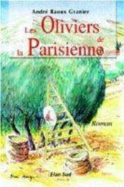 Les Oliviers De La Parisienne - Intérieur - Format classique