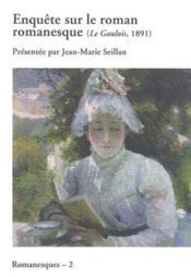 Enquete Sur Le Roman Romanesque-Le Galois 1891 - Couverture - Format classique