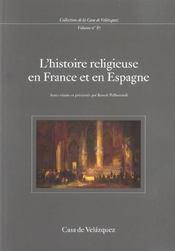 L'histoire religieuse en france et en espagne - Intérieur - Format classique