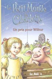 Livre De Lecture ; Un Prix Pour Wilbur - Couverture - Format classique