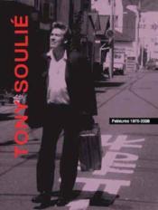 Tony Soulie ; peintures 1976-2008 - Couverture - Format classique