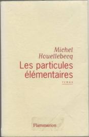Les Paticules Elementaires - Couverture - Format classique