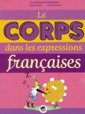 Le corps dans les expressions françaises - Couverture - Format classique