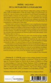 Le Brésil ; de la monarchie à l'oligarchie ; construction de l'Etat, institutions et représentation politique (1822-1930) - 4ème de couverture - Format classique