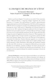 La banque de France et l'Etat ; de Giscard à Mitterrand : enjeux de pouvoir ou résurgence du mur d'argent ? 1978-1984 - 4ème de couverture - Format classique