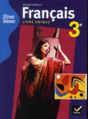 RIVES BLEUES ; français ; 3ème ; manuel unique de l'élève (édition 2012) - Couverture - Format classique