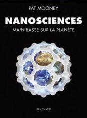 Nanosciences ; main basse sur la planète - Couverture - Format classique