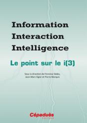 Information interaction intelligence ; le point sur le i(3) - Couverture - Format classique
