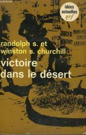 Victoire Dans Le Desert. Collection : Idees N° 149 - Couverture - Format classique