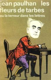 Les Fleurs De Tarbes Ou La Terreur Dans Les Lettres. Collection : Idees N° 298 - Couverture - Format classique