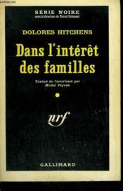 Dans L'Interet Des Familles. ( The Watcher ) . Collection : Serie Noire N° 571 - Couverture - Format classique