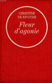 Fleur D Agonie. - Couverture - Format classique
