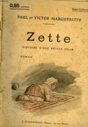 Zette. Histoire D'Une Petite Fille. Collection : Select Collection N° 77 - Couverture - Format classique