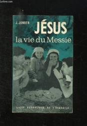 Jesus La Vie Du Messie. - Couverture - Format classique