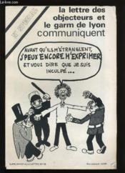 Lettres Des Objecteurs Et Le Garm De Lyon Communiquent. Supplement Au N° 19. - Couverture - Format classique
