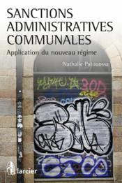 Sanctions administratives communales ; application du nouveau régime - Couverture - Format classique