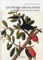 Le voyage des plantes et les grandes découvertes - Couverture - Format classique
