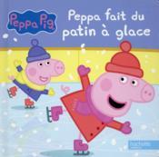 Peppa fait du patin à glace - Couverture - Format classique