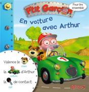 Pour lire ensemble ; P'tit Garçon ; en voiture avec Arthur - Couverture - Format classique