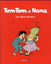 Tom-Tom et Nana T.8 ; les deux terreurs - Couverture - Format classique