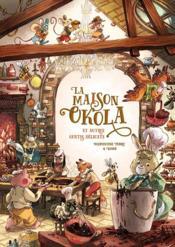 La maison Okola et autres contes délicats - Couverture - Format classique