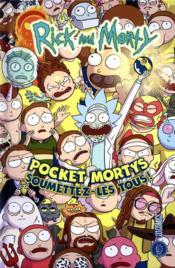 Rick and Morty ; pocket Mortys ; soumettez-les tous ! - Couverture - Format classique