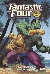 Fantastic Four T.4 ; la Chose vs l'immortel Hulk - Couverture - Format classique