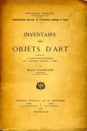 Inventaire des objets d'art appartenant à l'administration générale de l'Assistance publique à Paris. - Couverture - Format classique