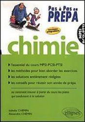 Chimie Mpsi-Pcsi-Ptsi Essentiel Du Cours Methodes Solutions Conseils Pour Reussir Son Annee De Prepa - Couverture - Format classique