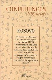 Revue confluences méditerranée t.30 ; le Kosovo (édition 1999) - Couverture - Format classique