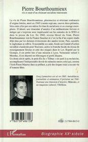 Pierre Bourthoumieux ; Vie Et Mort D'Un Resistant Socialiste Toulousain - 4ème de couverture - Format classique