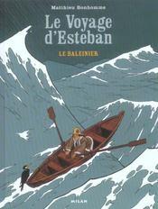 Le voyage d'Esteban t.1 ; le baleinier - Intérieur - Format classique