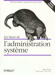 Les Bases De L'Administration Systeme - Intérieur - Format classique