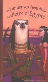 Fabuleuses Histoires Des Dieux D'Egypte (Les) - Intérieur - Format classique