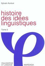 Histoire des idees linguistiques t3 - Intérieur - Format classique