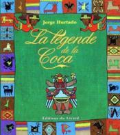 La légende de la coca - Couverture - Format classique