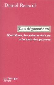 Karl Marx, les voleurs de bois et le droit des pauvres - Intérieur - Format classique