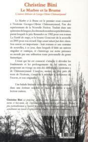 Le marbre et la brume ; l'univers littéraire de Georges-Olivier Châteaureynaud - 4ème de couverture - Format classique