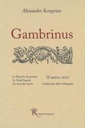 Gambrinus ; et autres récits - Couverture - Format classique